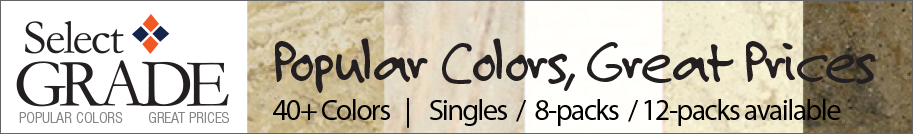 Select Grade - Popular Colors, Great Prices